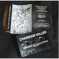 "CHAINSAW KILLER ""Nemesis of Jesus Christ"""